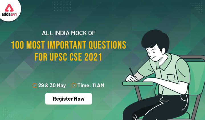UPSC CSE Most Important 100 Questions   29th-30th May  Register Now_40.1
