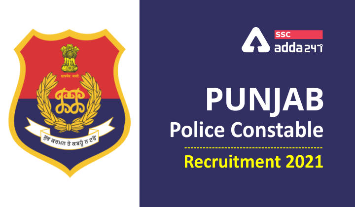 Punjab Police Constable Recruitment 2021: Apply Online for 6702 Vacancies_40.1