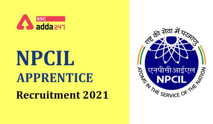 NPCIL Apprentice Recruitment 2021: 121 Various Trade Apprentice Posts_40.1