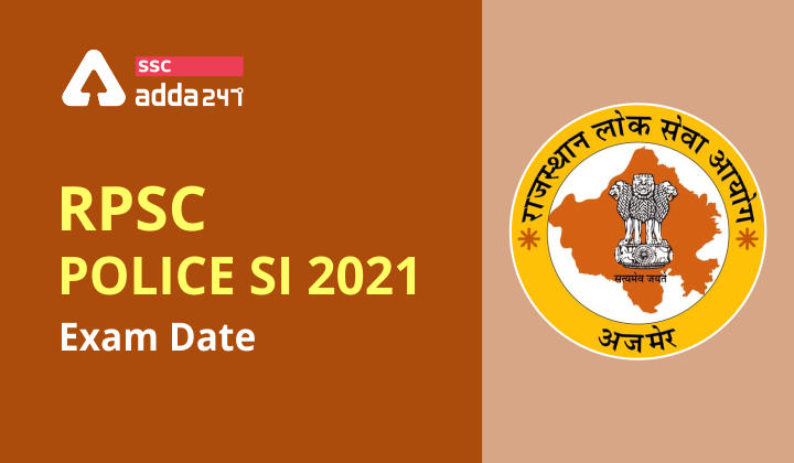 RPSC Police SI 2021 Exam Date: Check Revised Exam Date_40.1
