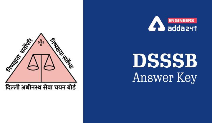 DSSSB Answer Key 2021 : DSSSB Answer Key Download Now_40.1