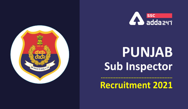Punjab Police Sub Inspector Recruitment 2021 : Download Admit Card_40.1