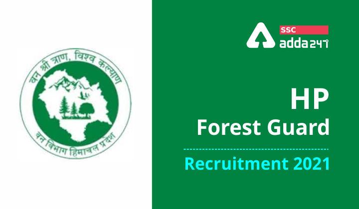 HP Forest Guard Recruitment 2021: Himachal Pradesh Forest Department_40.1