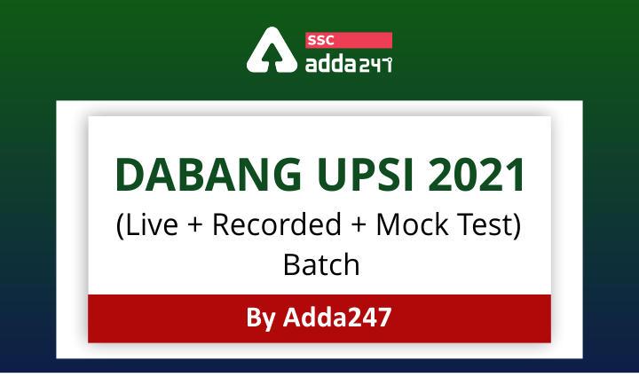 DABANG UPSI 2021 (Live + Recorded + Mock Test) Batch By Adda247_40.1