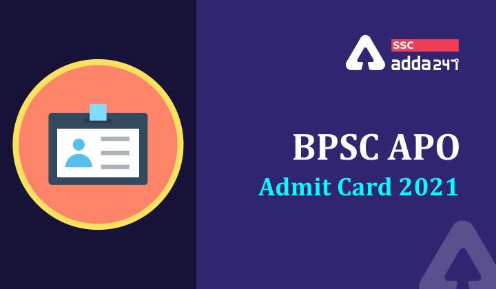 BPSC APO Admit Card 2021