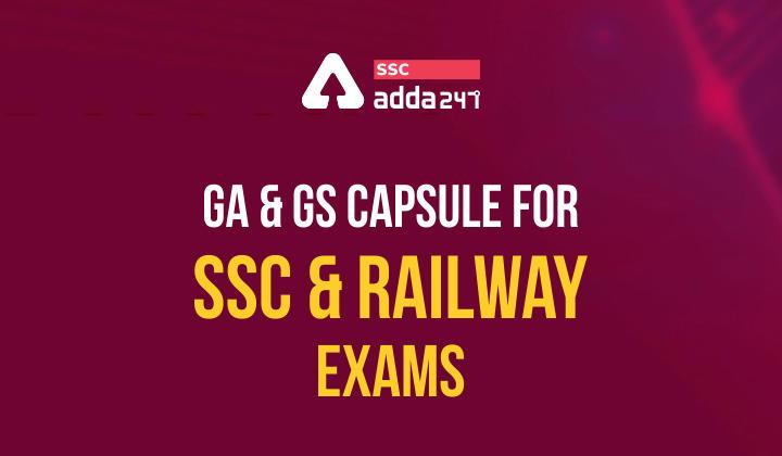 GA & GS Capsule For SSC & Railway Exams   SSC & Railway Exams 2021_40.1