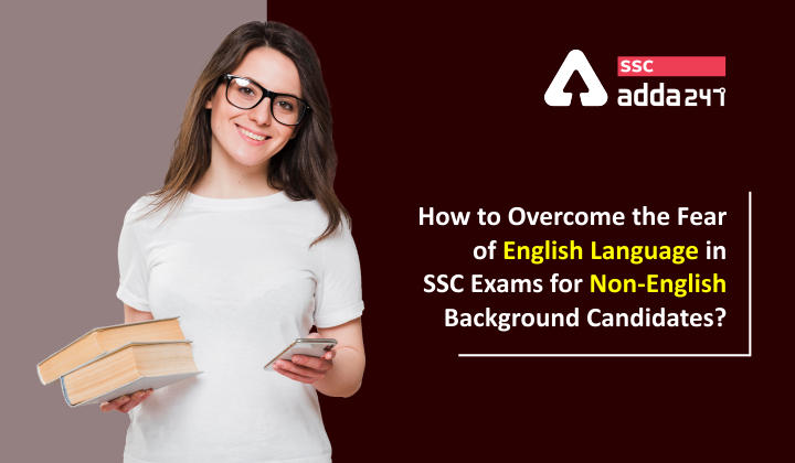 How to overcome the fear of English language in SSC exams for Non-English background candidates?_40.1