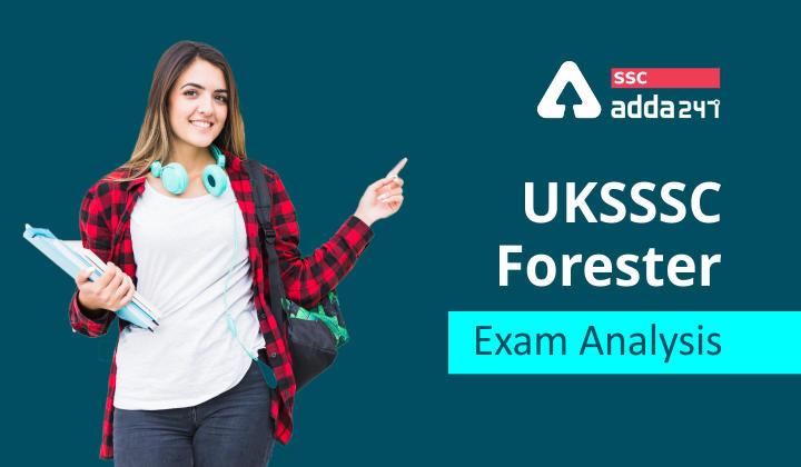 UKSSSC Forester Exam Analysis_40.1