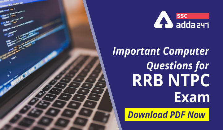 Important Computer Questions for Upcoming RRB NTPC Exam_40.1
