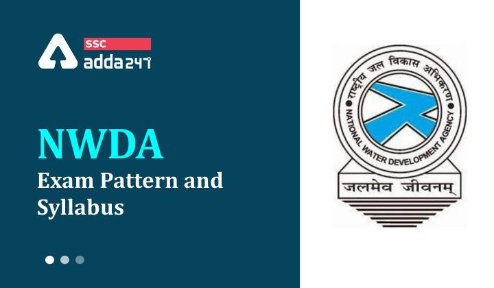 NWDA Exam Pattern : National Water Development Agency (NWDA)_40.1