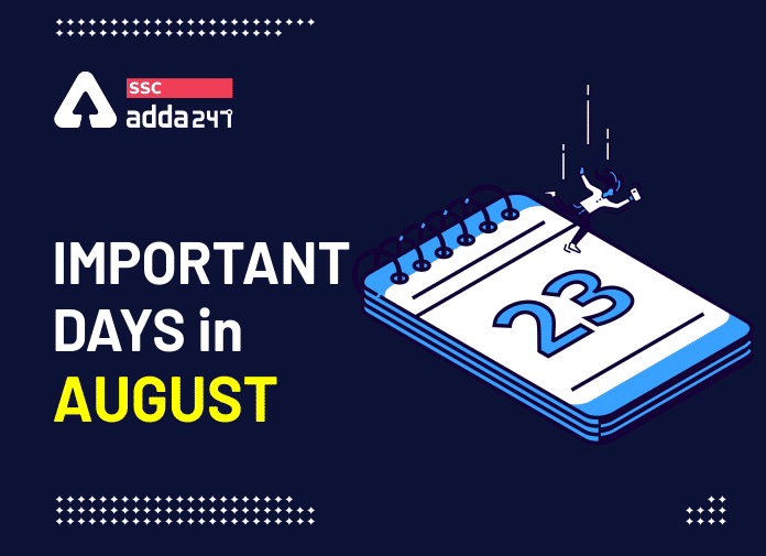 Important Days in August: National And International Important Dates in August 2021_40.1