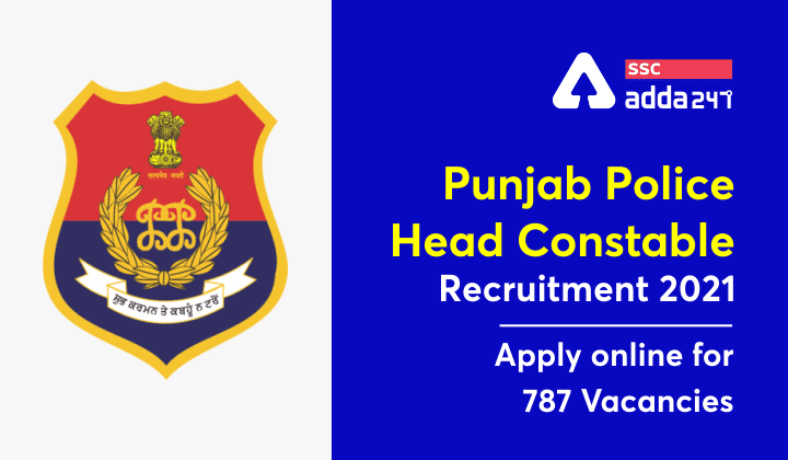 Punjab Police Head Constable Recruitment 2021: Apply online for 787 Vacancies_40.1