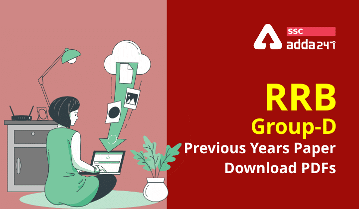 RRB Group-D Previous Years Paper : RRB Group-D Download PDFs 2021_40.1