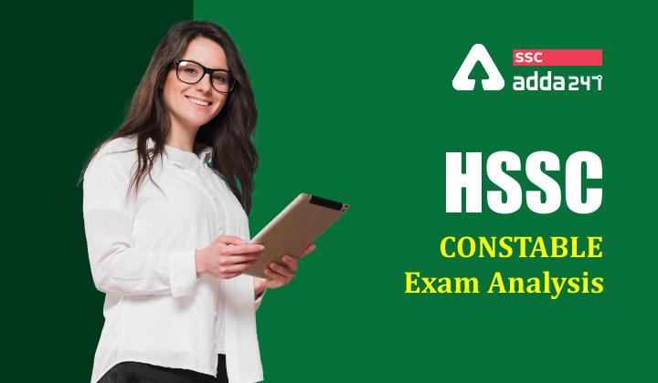 HSSC Constable : HSSC Constable Exam Shift 1 and shift 2 Analysis_40.1