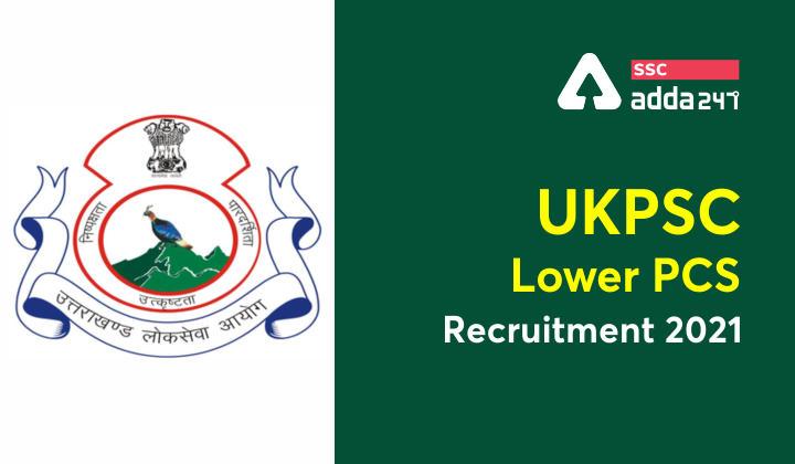 UKPSC Lower PCS Recruitment 2021:Check Eligibility, Selection Process_40.1