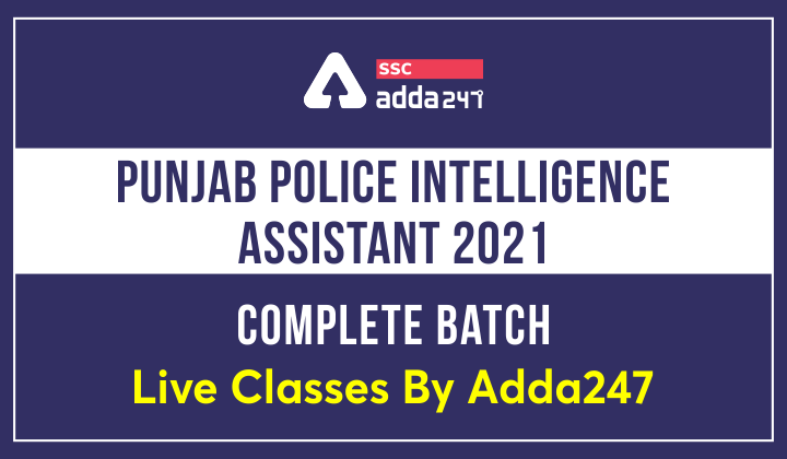 Punjab Police Intelligence Assistant 2021 Complete Batch | Live Classes By Adda247_40.1