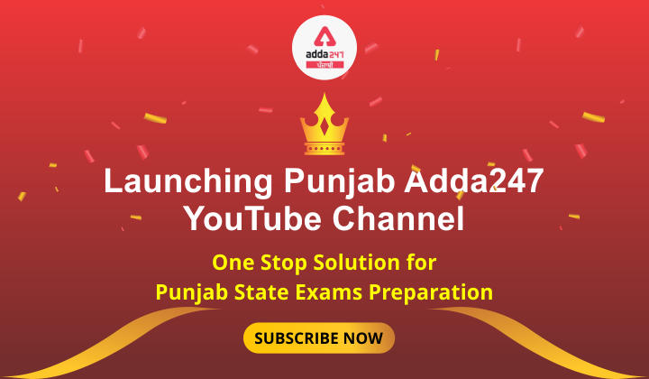 """Launching """"Punjab Adda247"""" YouTube channel: Your One-stop Adda for All Punjab Related Government Exams_40.1"""