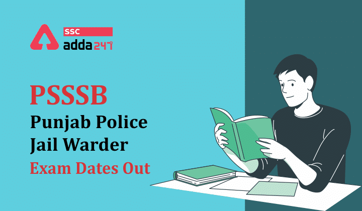 PSSSB Punjab Police Jail Warder Exam Dates Out for 847 Posts_40.1