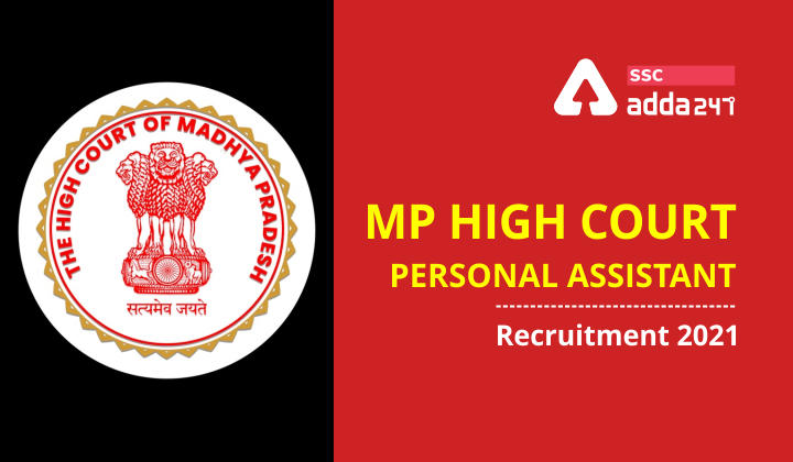 MP High Court Personal Assistant Recruitment 2021_40.1
