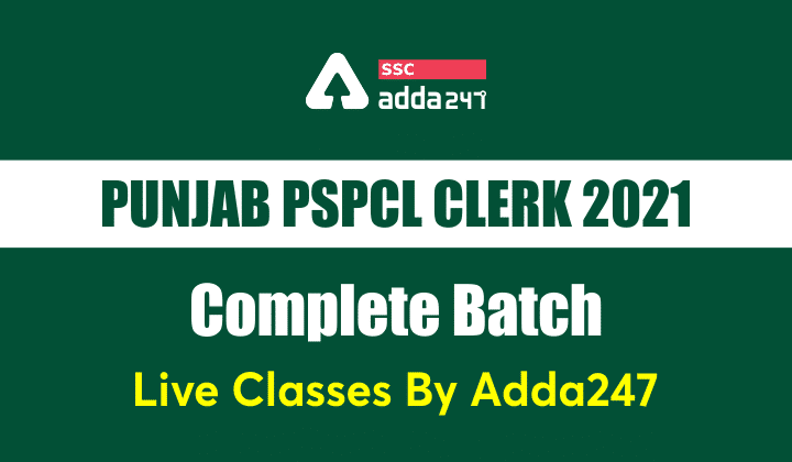Punjab PSPCL Clerk 2021 Complete Batch | Bilingual | Live Classes By Adda247_40.1