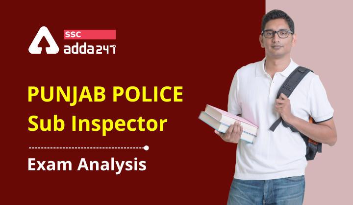 Punjab Police Sub Inspector Exam Analysis 2021 : Punjab Police Sub_40.1