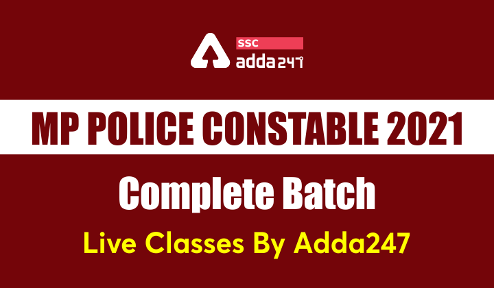 MP Police Constable 2021 Complete Batch | Bilingual | Live Classes By Adda247_40.1