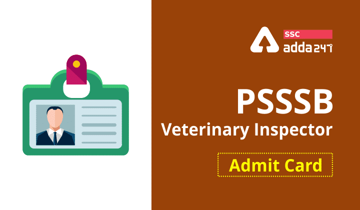 PSSSB Veterinary Inspector Admit Card : Download Now 2021_40.1