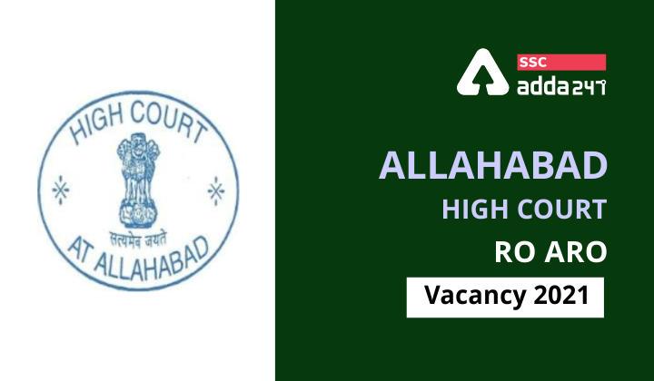 Allahabad High Court RO ARO Vacancy 2021 : Allahabad High Court_40.1