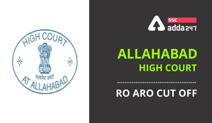 Allahabad High Court : Allahabad High Court RO ARO Cut Off 2021_40.1