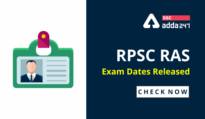 RPSC RAS Exam Dates Released 2021 : Check Revised Dates Now_40.1