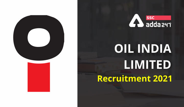 Oil India Limited Recruitment 2021 : Oil India Limited_40.1