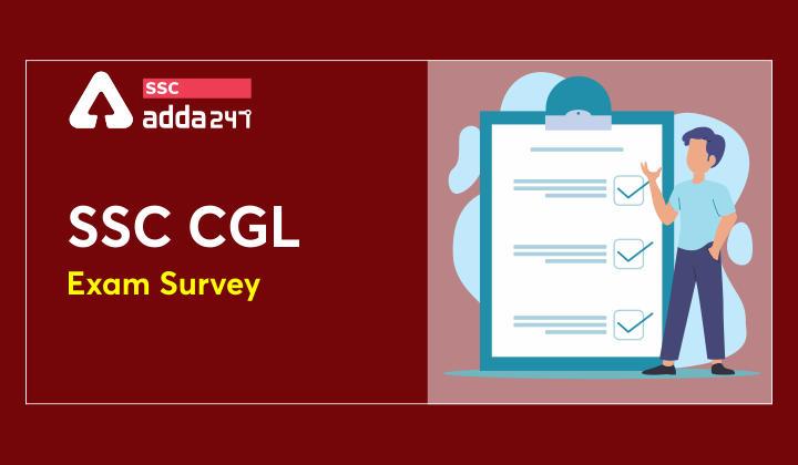 SSC CGL Survey 2021 : Staff Selection Commission Exam Survey 2021_40.1