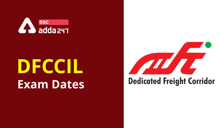 DFCCIL Exam Dates Out: Check Official Notice_40.1