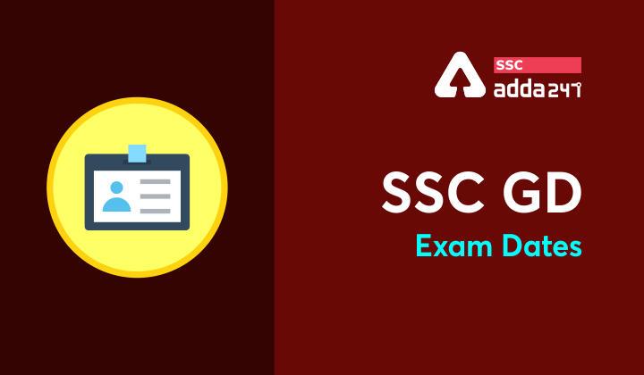 SSC GD Exam Date 2021: SSC GD Date Announced On 16th November_40.1