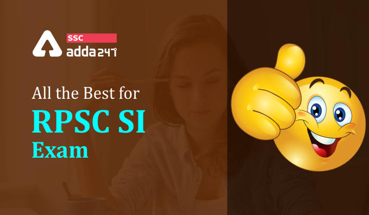 All the best for RPSC SI Exam_40.1
