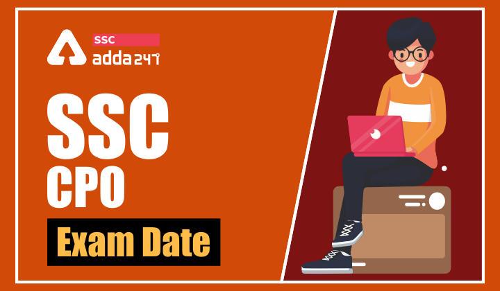 SSC CPO Exam 2020-21 : SSC CPO Tier 2 Exam Date Released_40.1