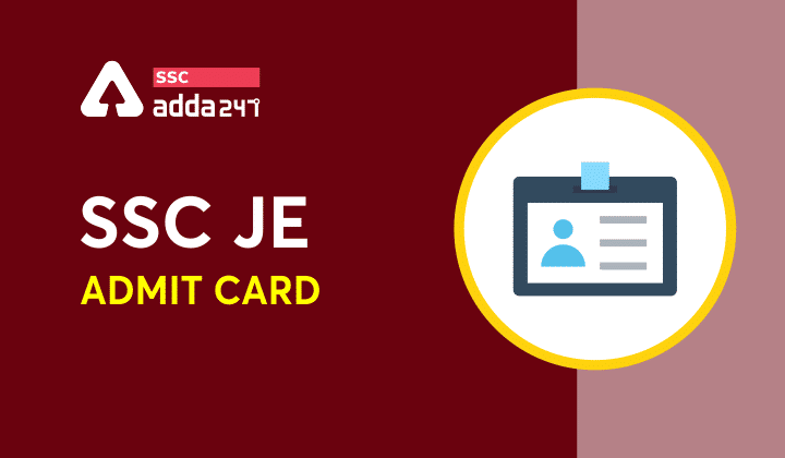 SSC JE Admit Card 2021 : Released Direct Link for Region-Wise SSC JE Admit Card Download_40.1