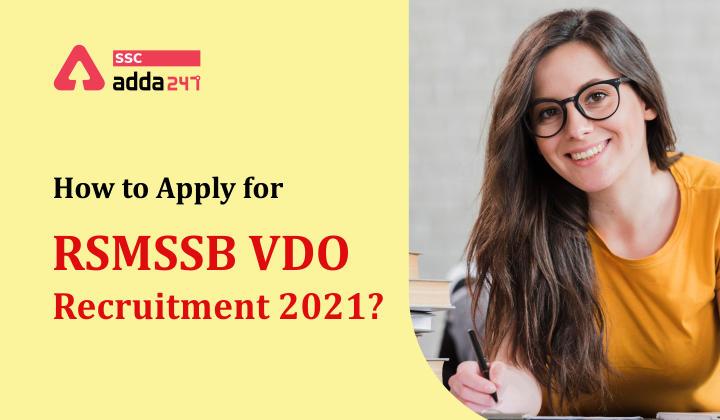 RSMSSB VDO Recruitment : How to apply for RSMSSB VDO Recruitment 2021?_40.1