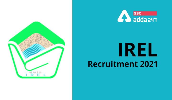 IREL Recruitment 2021 : Indian Rare Earths Limited Recruitment 2021_40.1