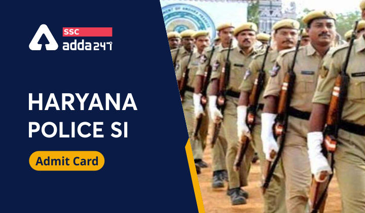 Haryana Police SI Female PST Admit Card Relased: Download Now 2021_40.1