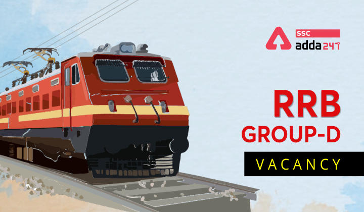 RRB Group D Vacancy 2021: Railway Recruitment Board Group D_40.1
