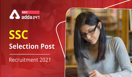 SSC Selection Post Recruitment 2021 : Phase 9 Recruitment_40.1