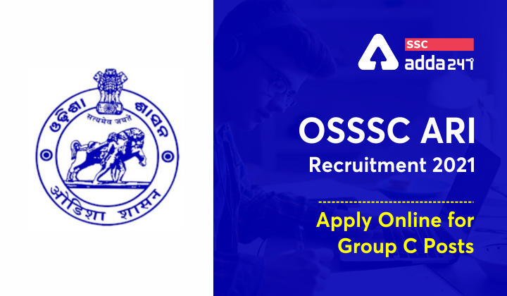 OSSSC ARI Recruitment 2021, Apply Online for Group C Posts_40.1