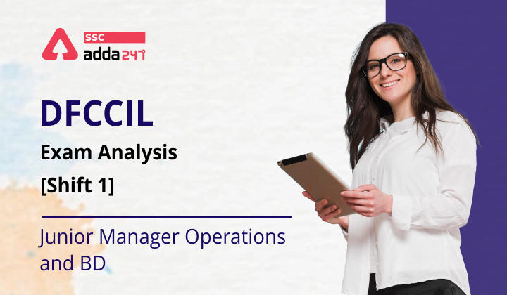 DFCCIL Exam Analysis [Shift 1] (Junior Manager Operations and BD))_40.1