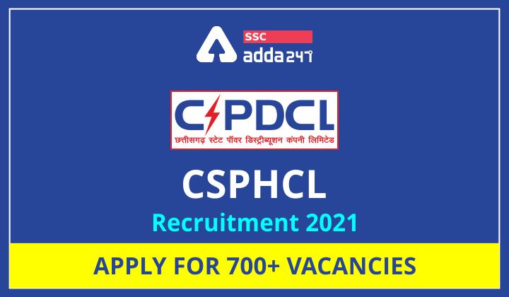 CSPHCL Recruitment 2021: CSPHCL Recruitmen Apply for 700+ Vacancies_40.1