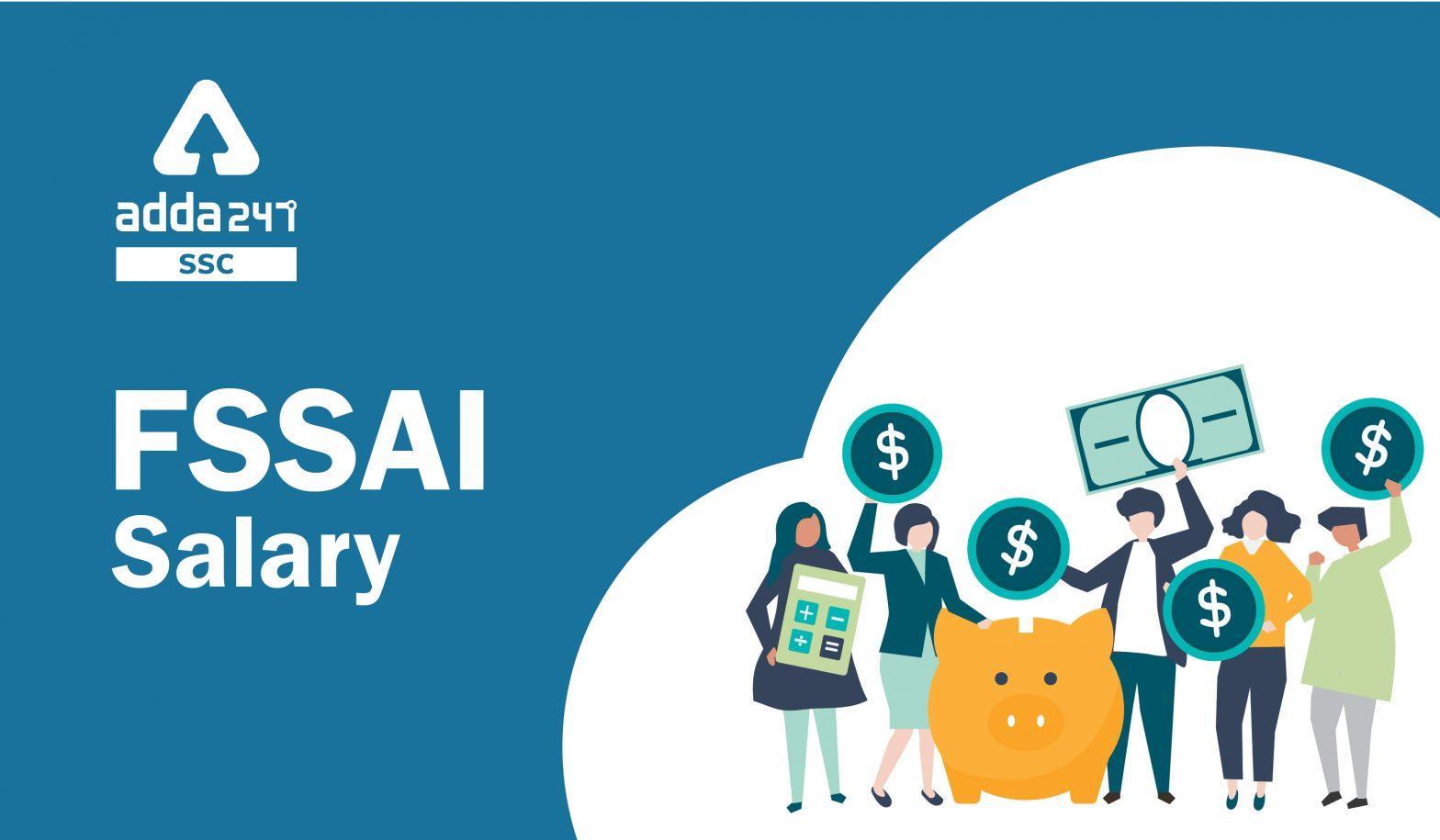 FSSAI Salary 2021: Check Post-wise FSSAI Salary_40.1