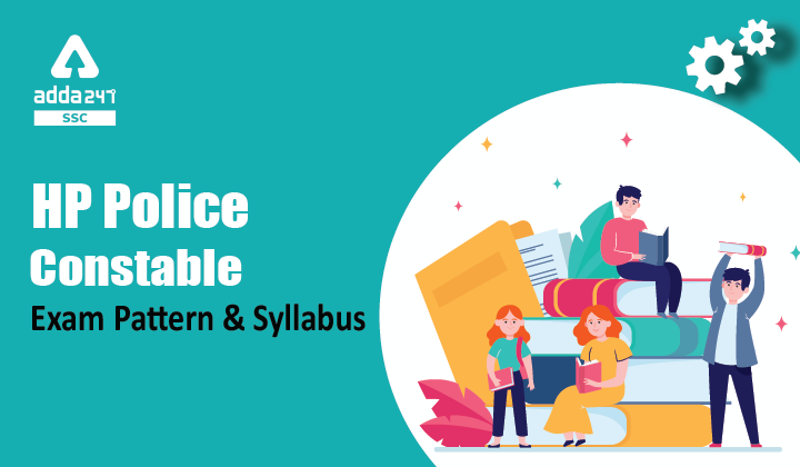 HP Police Constable: HP Police Constable Exam Pattern and Syllabus_40.1