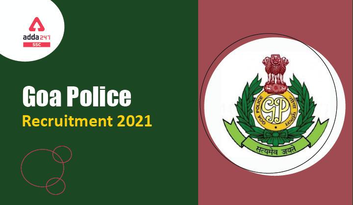 Goa Police Recruitment 2021_40.1
