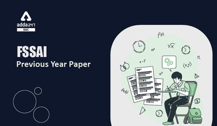 FSSAI Previous Year Paper: Download Free PDFs_40.1