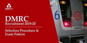 DMRC परीक्षा पैटर्न 2019-20: चयन प्रक्रिया की जाँच करें_40.1